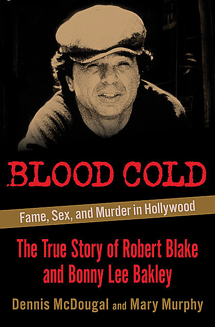 Blood Cold, Dennis McDougal, Mary Murphy
