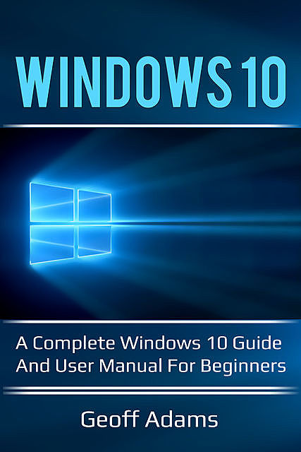 Windows 10, Geoff Adams