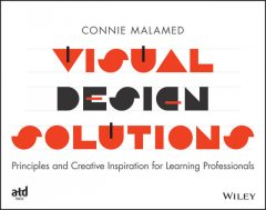 Visual Design Solutions, Connie Malamed