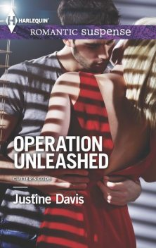 Operation Unleashed, Justine Davis