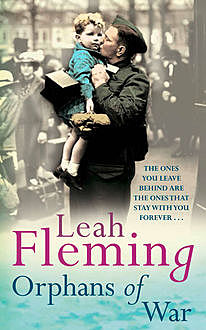 Orphans of War, Leah Fleming