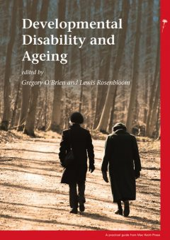 Developmental Disability and Ageing, Lewis Rosenbloom, Gregory O'Brien
