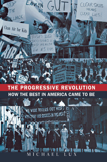 The Progressive Revolution, Michael Lux