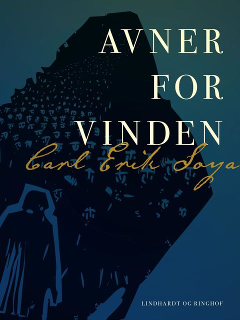 Avner for vinden, Carl Erik Soya