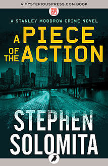 A Piece of the Action, Stephen Solomita