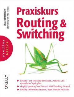 Praxiskurs Routing und Switching, Bruce Hartpence