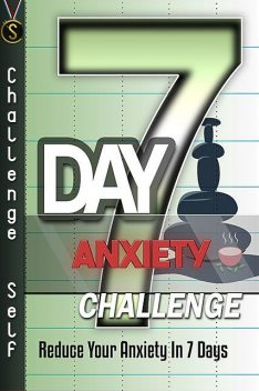 7-Day Anxiety Challenge, Challenge Publishing