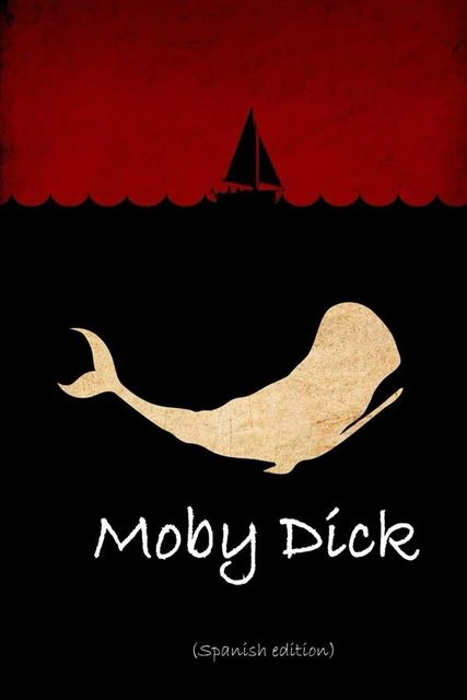 Moby Dick, Spanish edition, Herman Melville