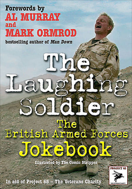 The Laughing Soldier, Al Murray, Marc Ormrod