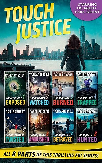 Tough Justice Series Box Set: Parts 1–8, Carol Ericson, Gail Barrett, Carla Cassidy, Tyler Anne Snell