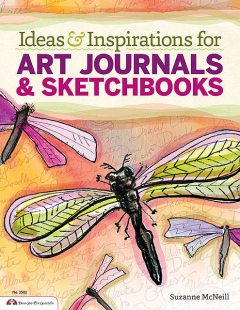 Ideas & Inspirations for Art Journals & Sketchbooks, Suzanne McNeill