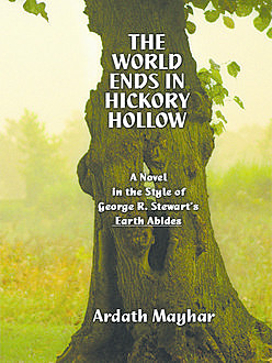 The World Ends in Hickory Hollow, Ardath Mayhar