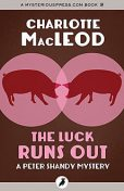 The Luck Runs Out, Charlotte MacLeod