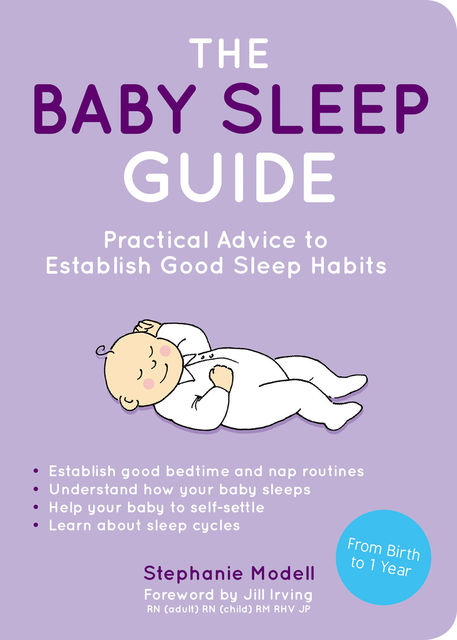 The Baby Sleep Guide, Stephanie Modell