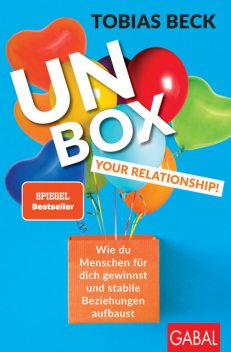 Unbox your Relationship, Tobias Beck