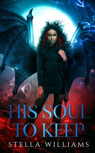His Soul To Keep, Stella Williams