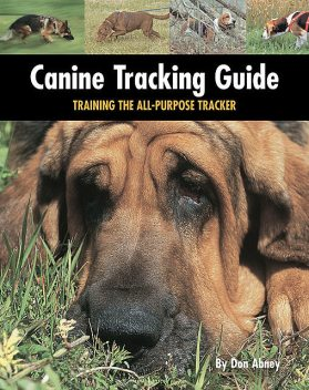 Canine Tracking Guide, Don Abney