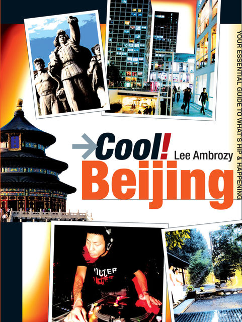 Cool Beijing, Lee Ambrozy