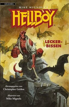 Hellboy 3 – Leckerbissen, Christopher Golden
