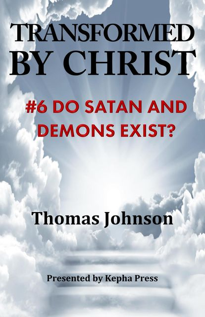 Transformed by Christ #6, THOMAS Johnson