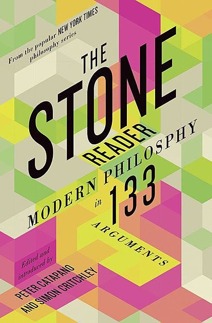 The Stone Reader, amp, Simon Critchley, Peter Catapano
