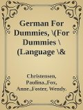 German For Dummies, \(For Dummies \(Language \& Literature\)\) \( PDFDrive.com \).epub, fox, Anne., Christensen, Foster, Paulina., Wendy.