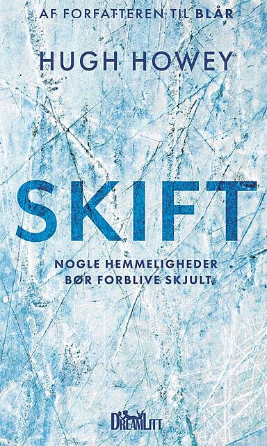 Skift, Hugh Howey