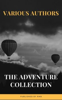 The Adventure Collection: Treasure Island, The Jungle Book, Gulliver's Travels, White Fang, The Merry Adventures of Robin Hood (A to Z Classics), Robert Louis Stevenson, Jonathan Swift, Jack London, Joseph Rudyard Kipling, Howard Pyle, A to Z Classics