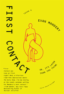 First Contact, Evan Mandery