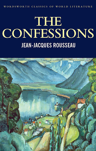 The Confessions, Tom Griffith, Jean-Jaques Rousseau