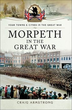 Morpeth in the Great War, Craig Armstrong