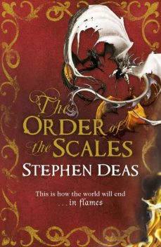 The Order of the Scales, Stephen Deas