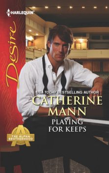 Playing for Keeps, Catherine Mann