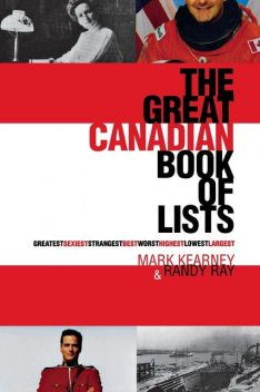 The Great Canadian Book of Lists, Mark Kearney, Randy Ray