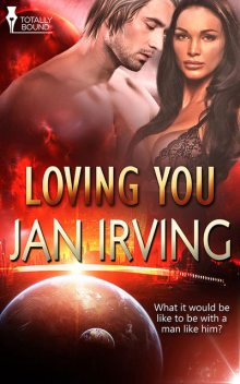 Loving You, Jan Irving