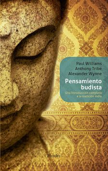Pensamiento budista, Alexander Wynne, Anthony Tribe, Paul Williams