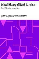 School History of North Carolina : from 1584 to the present time, John Moore