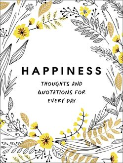 Happiness, A Non