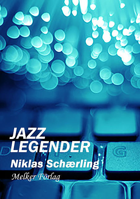 Jazzlegender, Niklas Schærling
