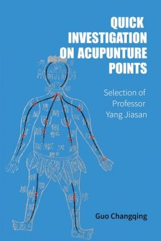 Quick Investigation On Acupuncture Points, Guo Changqing
