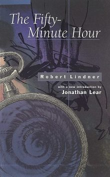 The Fifty-Minute Hour, Robert Lindner