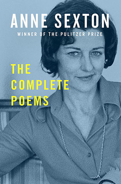 The Complete Poems, Anne Sexton