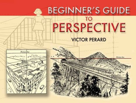 Beginner's Guide to Perspective, Victor Perard
