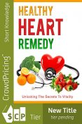 Healthy Heart Remedy, David Brock