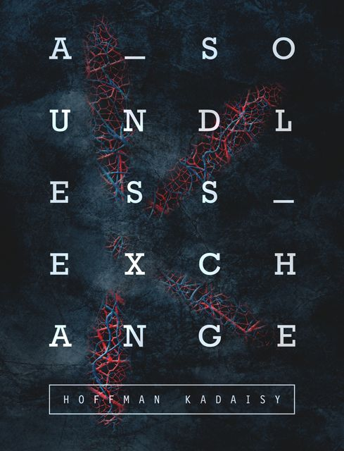 A Soundless Exchange: Book Two, Hoffman Kadaisy