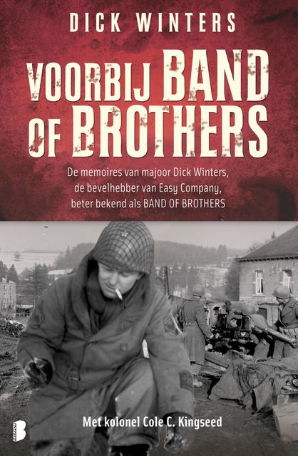 Voorbij Band of Brothers, Dick Winters