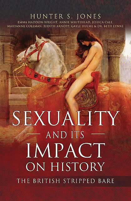 Sexuality and Its Impact on History, Hunter S Jones
