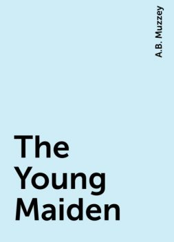 The Young Maiden, A.B. Muzzey