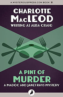 A Pint of Murder, Charlotte MacLeod