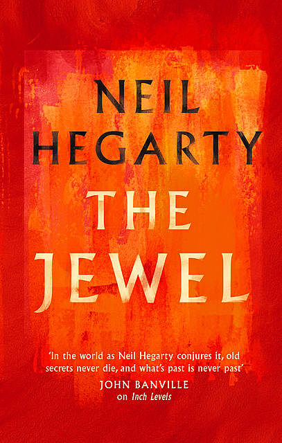 The Jewel, Neil Hegarty